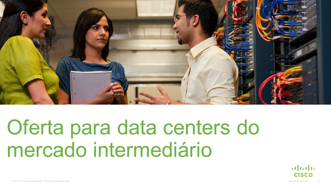 Oferta para data centers do mercado intermediário