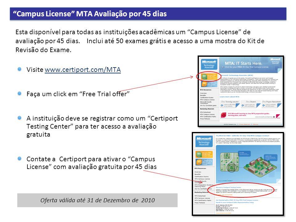 Oferta válida até 31 de Dezembro de 2010