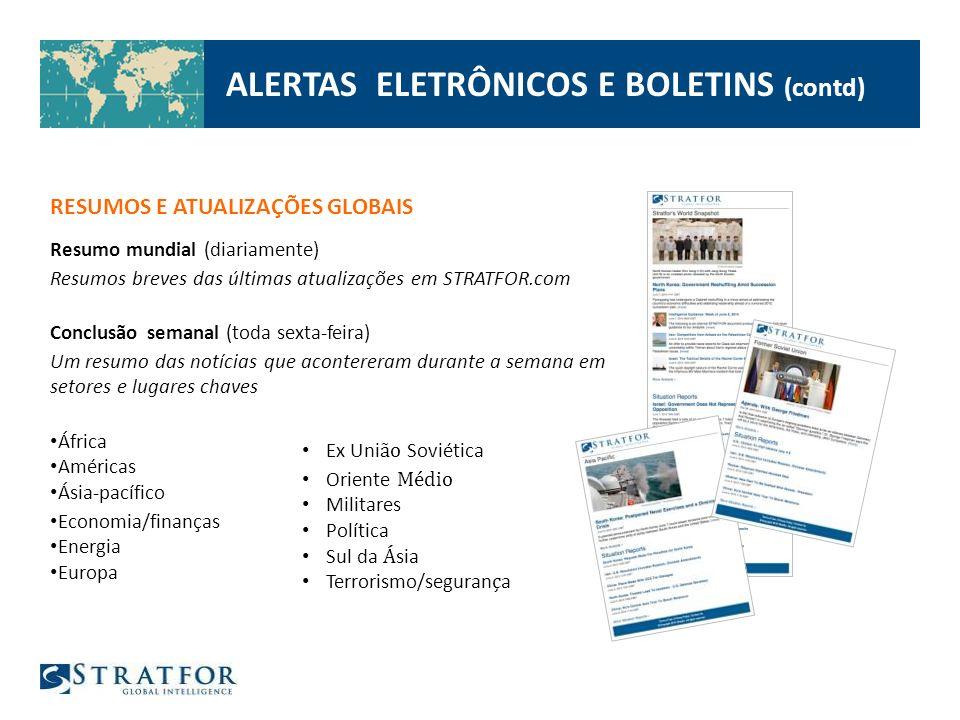 ALERTAS ELETRÔNICOS E BOLETINS (contd)