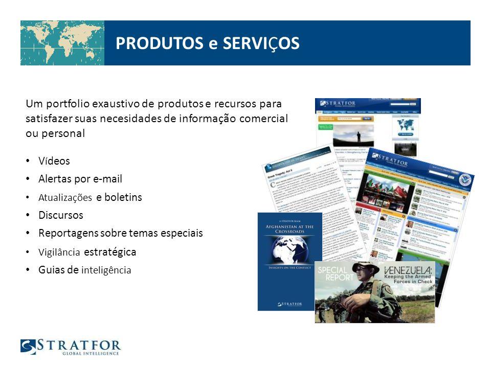 PRODUTOS e SERVIÇOS Um portfolio exaustivo de produtos e recursos para satisfazer suas necesidades de informação comercial ou personal.