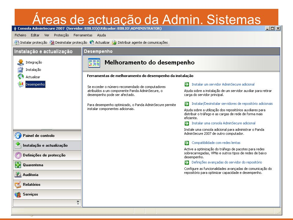 Áreas de actuação da Admin. Sistemas Instituições de ensino