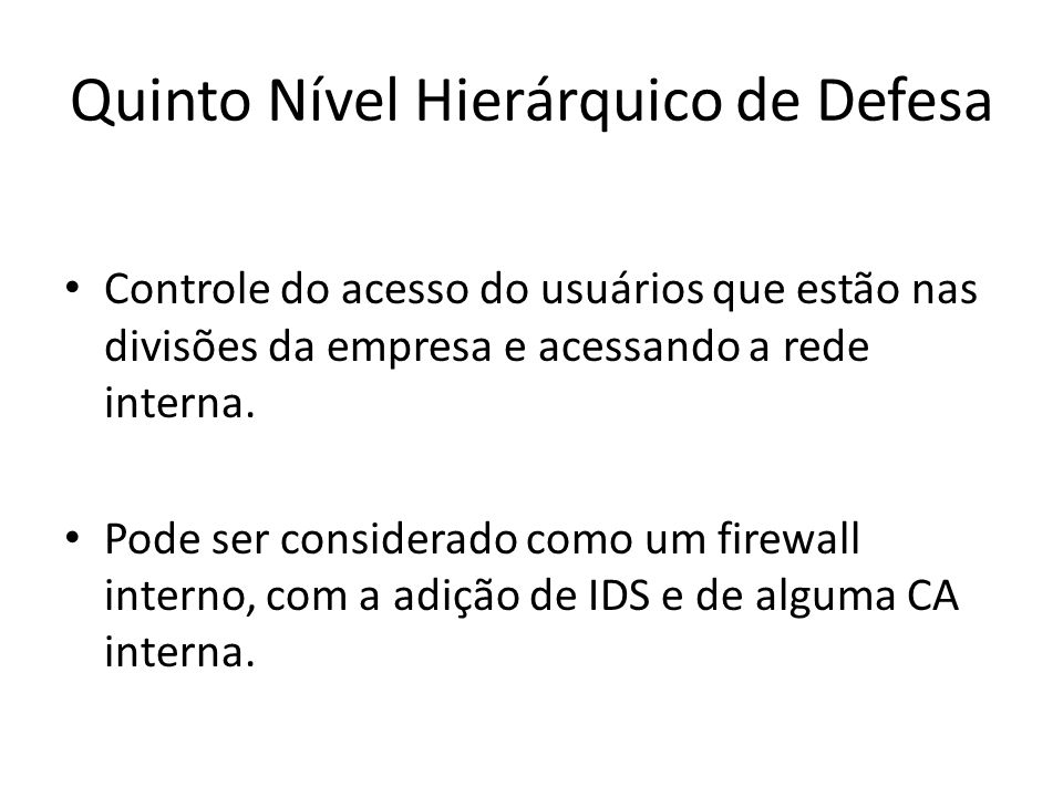 Quinto Nível Hierárquico de Defesa