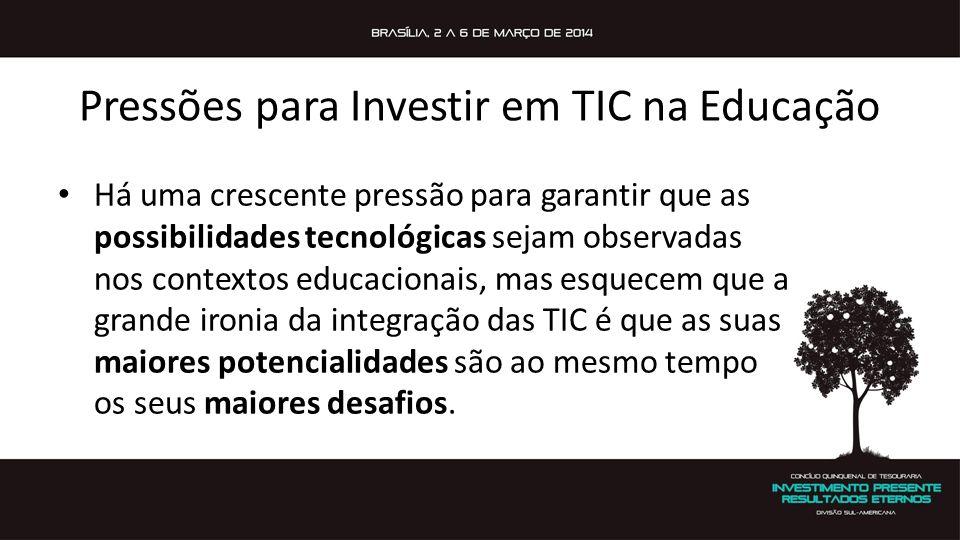Pressões para Investir em TIC na Educação