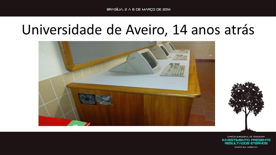 Universidade de Aveiro, 14 anos atrás
