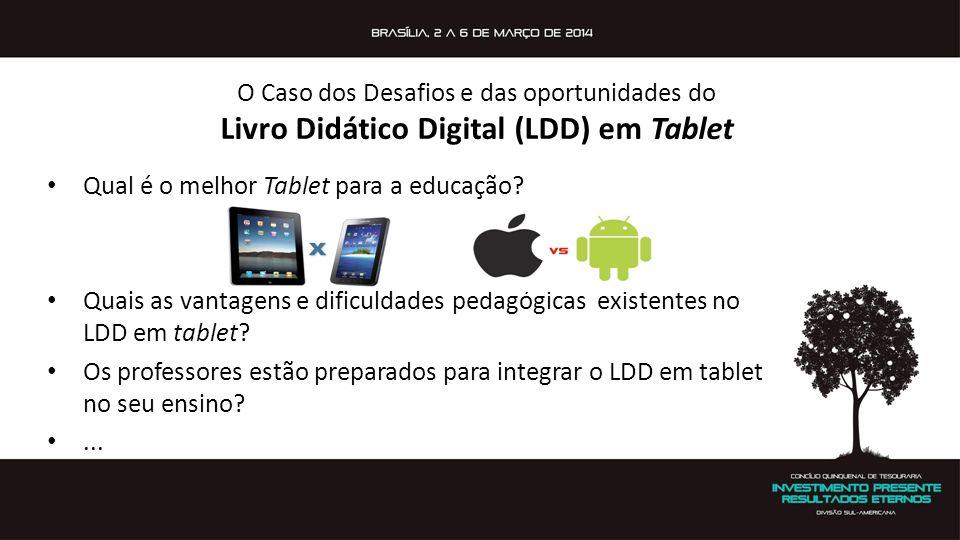O Caso dos Desafios e das oportunidades do Livro Didático Digital (LDD) em Tablet