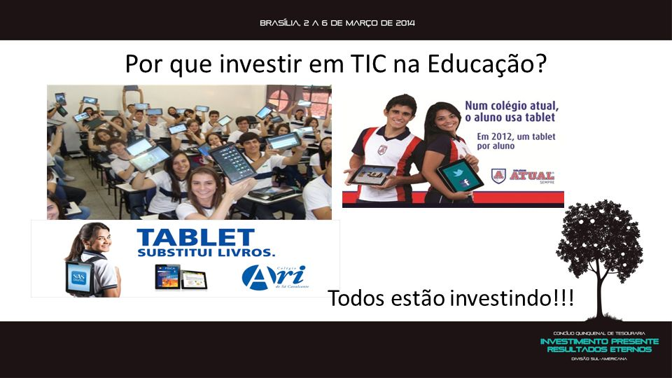 Por que investir em TIC na Educação