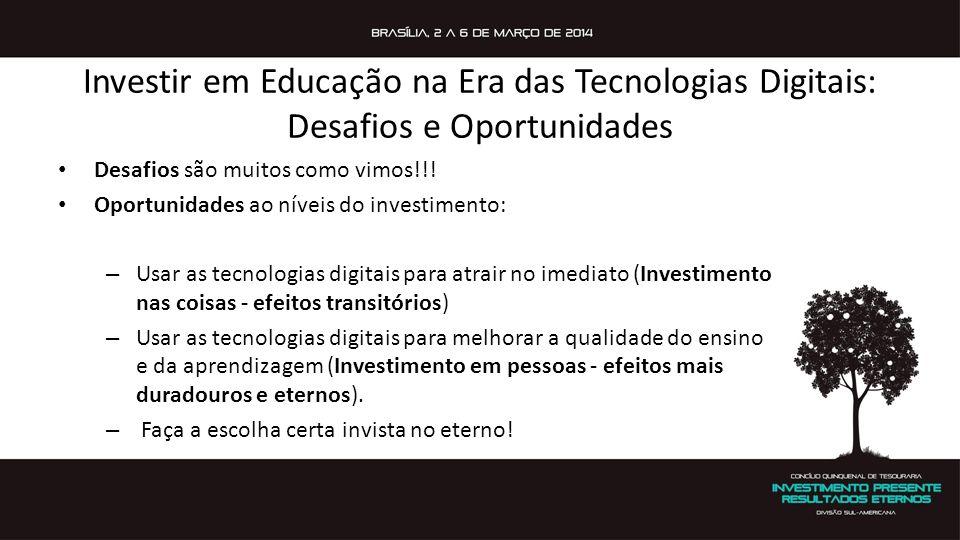 Investir em Educação na Era das Tecnologias Digitais: Desafios e Oportunidades