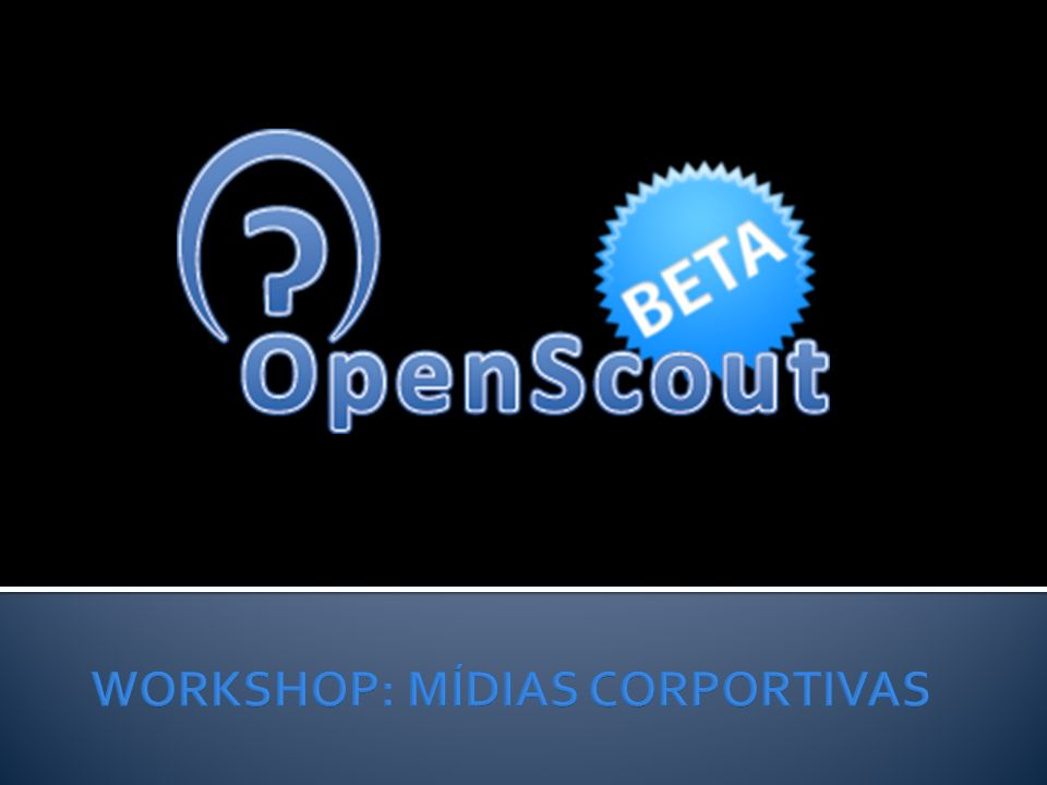 WORKSHOP: MÍDIAS CORPORTIVAS