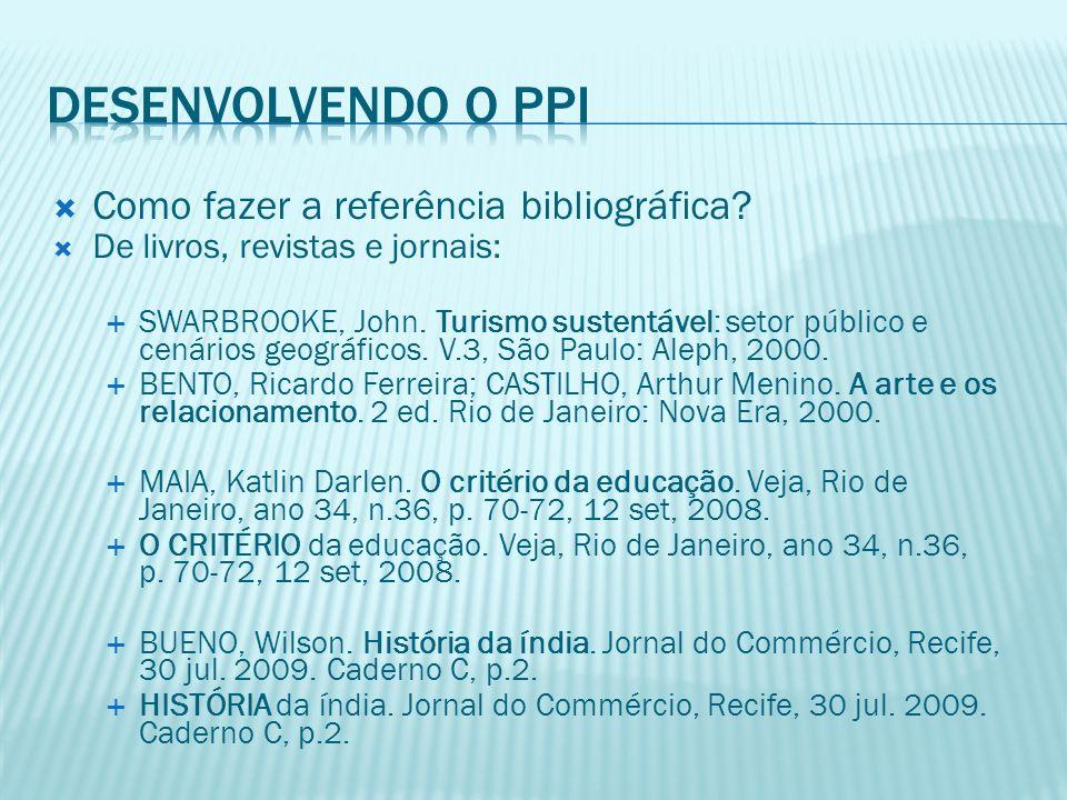 Desenvolvendo o PPI Como fazer a referência bibliográfica
