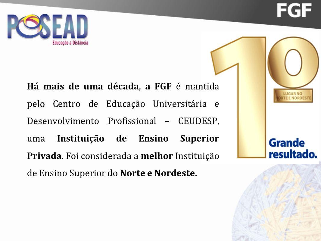 Há mais de uma década, a FGF é mantida pelo Centro de Educação Universitária e Desenvolvimento Profissional – CEUDESP, uma Instituição de Ensino Superior Privada.