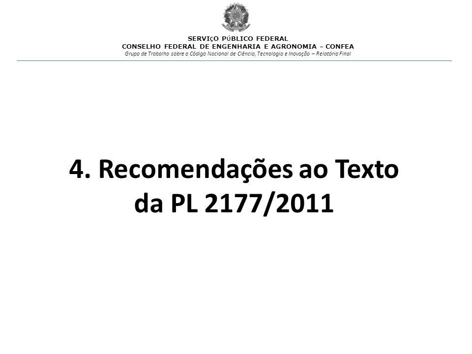 4. Recomendações ao Texto da PL 2177/2011