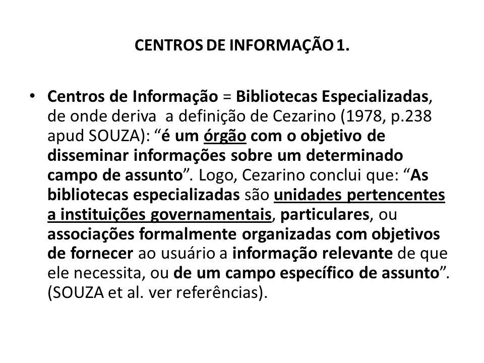 CENTROS DE INFORMAÇÃO 1.