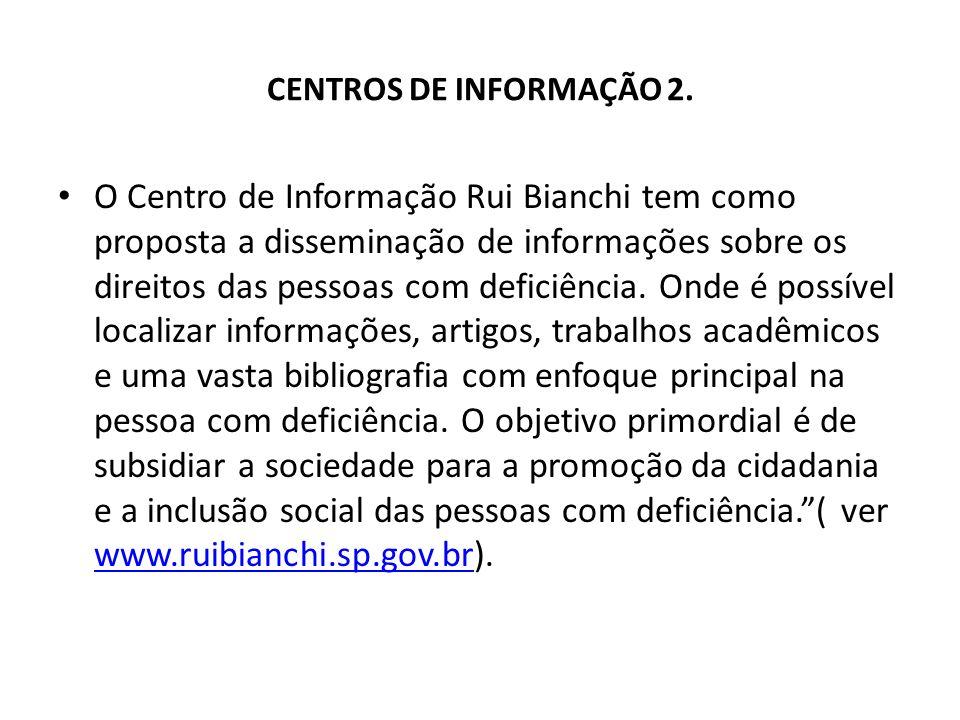 CENTROS DE INFORMAÇÃO 2.