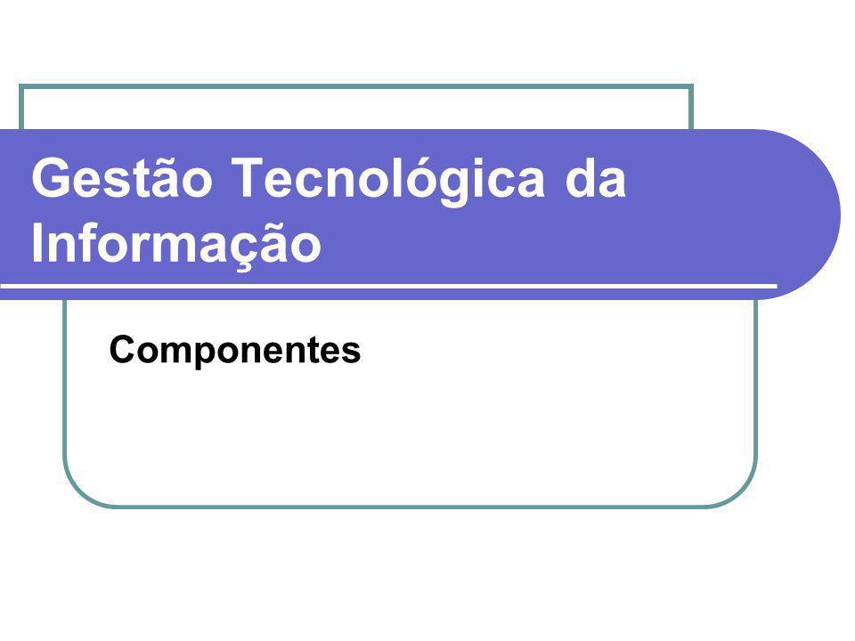 Gestão Tecnológica da Informação