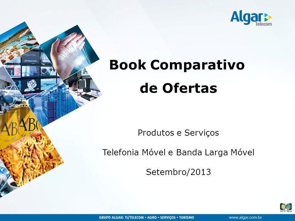 Produtos e Serviços Telefonia Móvel e Banda Larga Móvel Setembro/2013