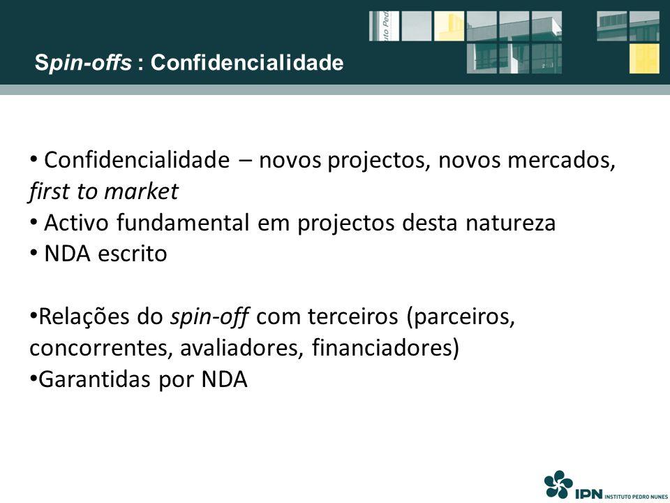 Confidencialidade – novos projectos, novos mercados, first to market