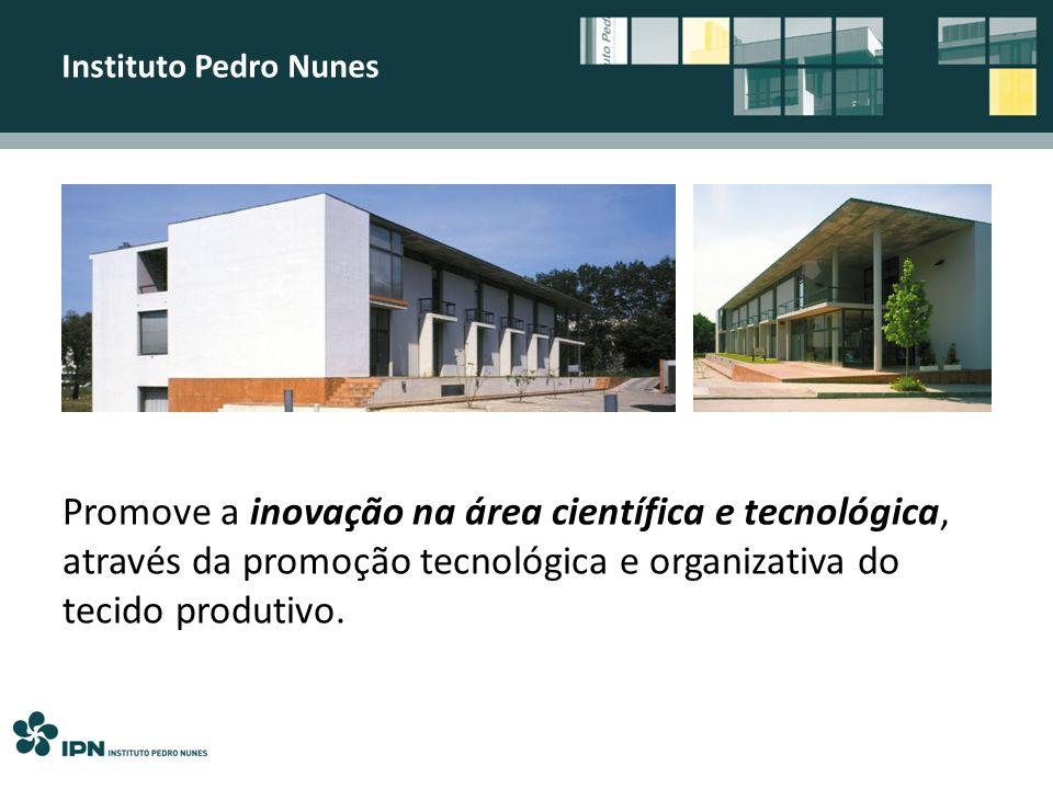 Instituto Pedro NunesNorte. Centro. Dão Lafões. Baixo Vouga. Beira Interior Norte. Serra. da Estrela.