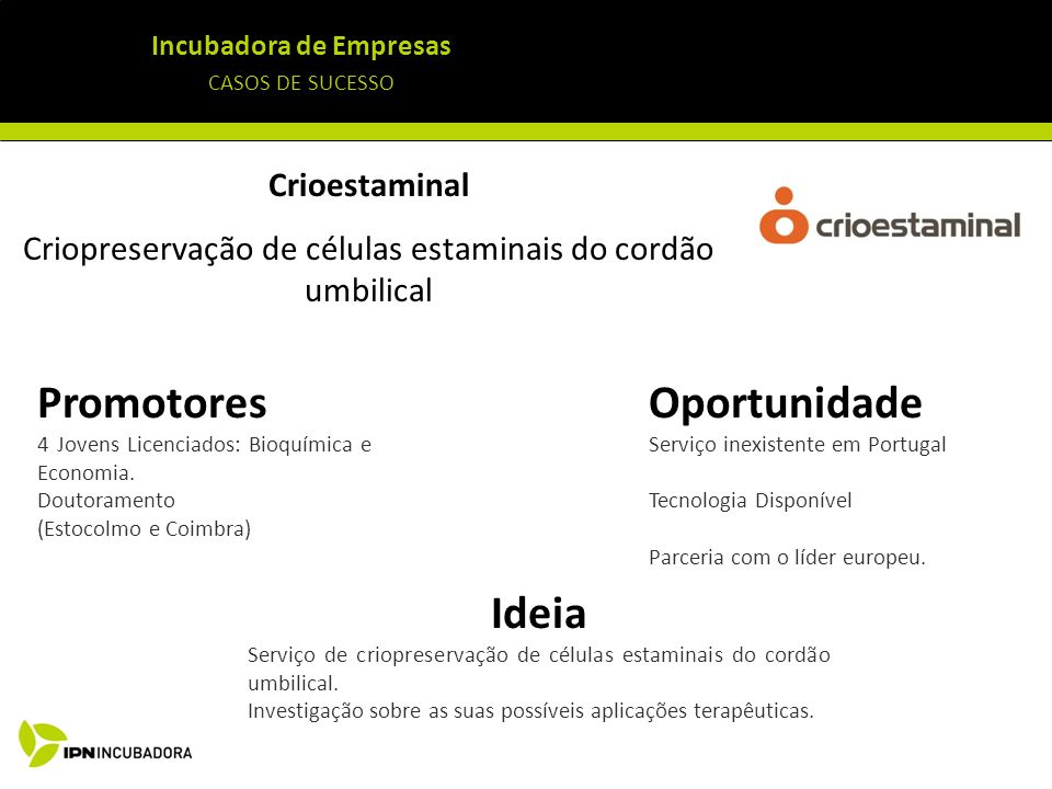 Promotores Oportunidade Ideia Crioestaminal