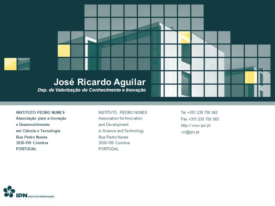 José Ricardo Aguilar Dep. de Valorização do Conhecimento e Inovação