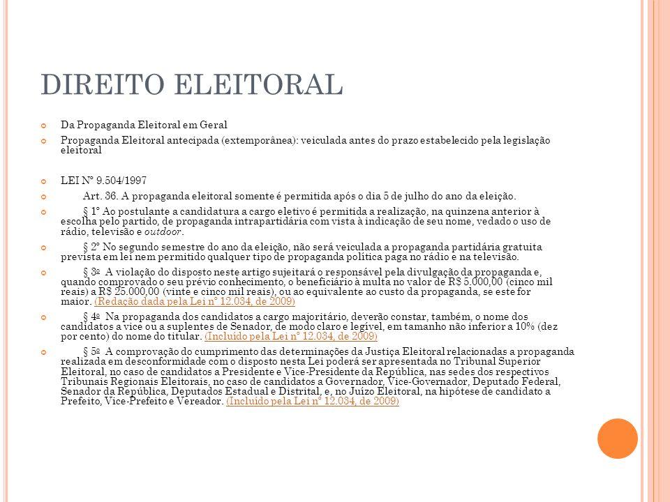 DIREITO ELEITORAL Da Propaganda Eleitoral em Geral