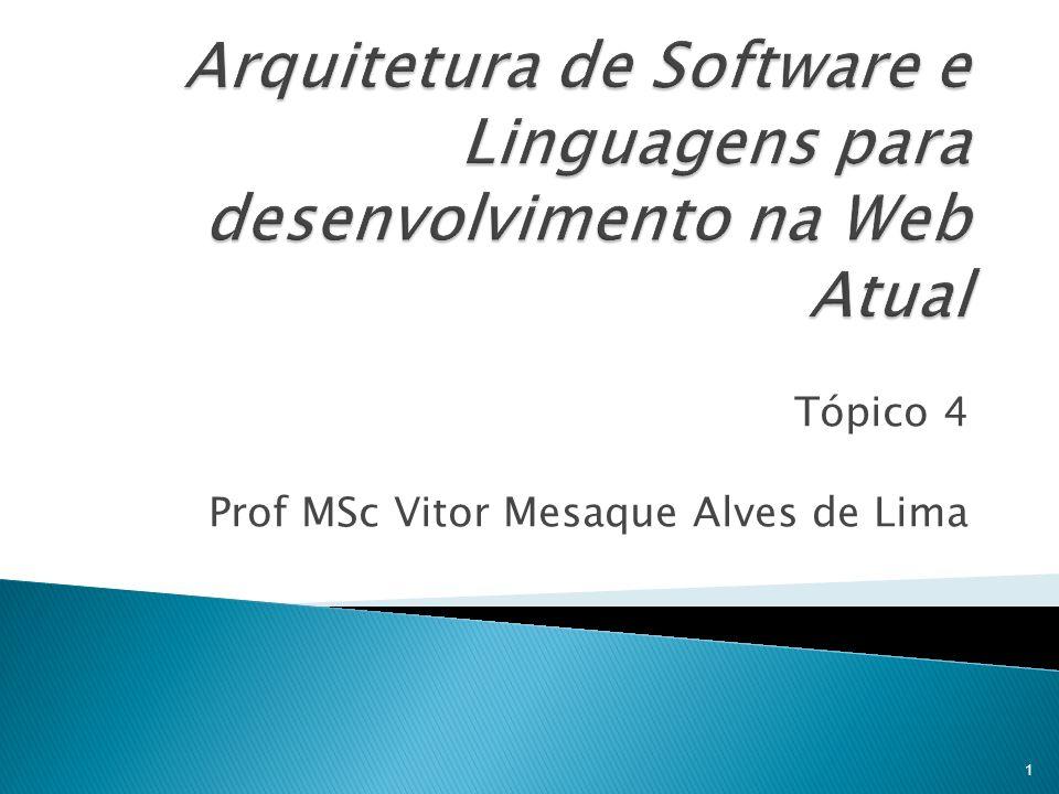 Arquitetura de Software e Linguagens para desenvolvimento na Web Atual