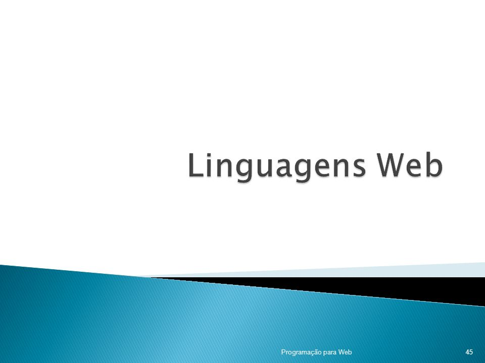 Linguagens Web Programação para Web