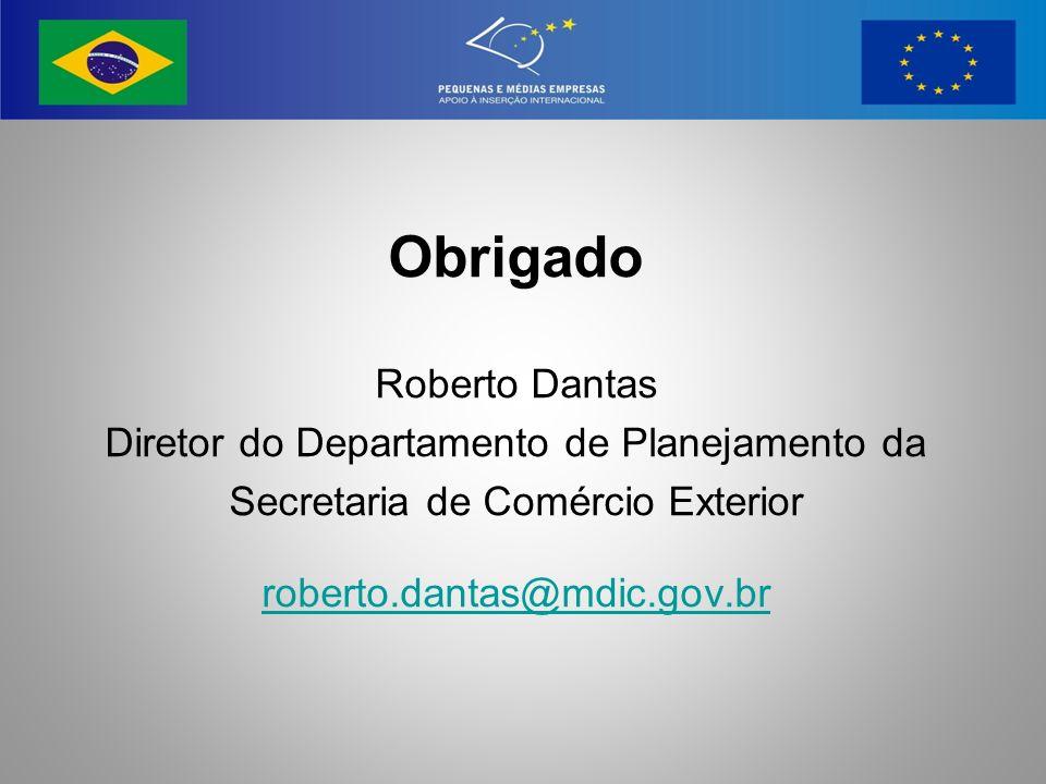 Obrigado Roberto Dantas Diretor do Departamento de Planejamento da