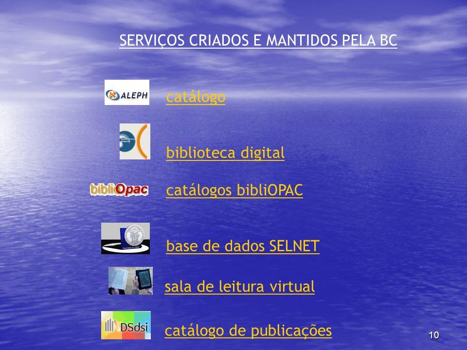 SERVIÇOS CRIADOS E MANTIDOS PELA BC