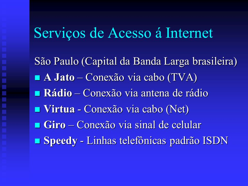 Serviços de Acesso á Internet