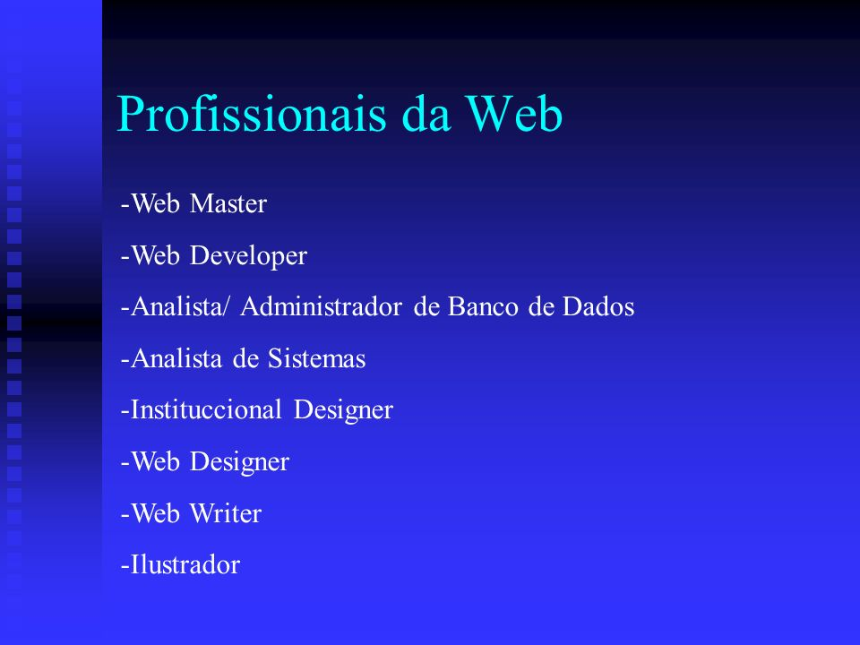 Profissionais da Web Web Master Web Developer