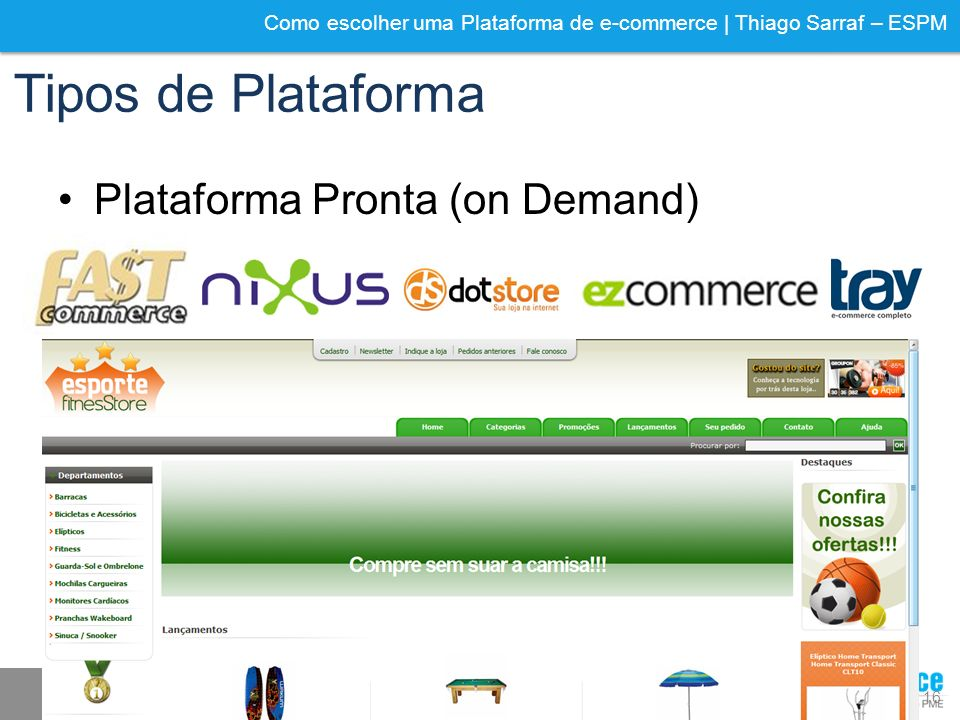 Tipos de Plataforma Plataforma Pronta (on Demand)