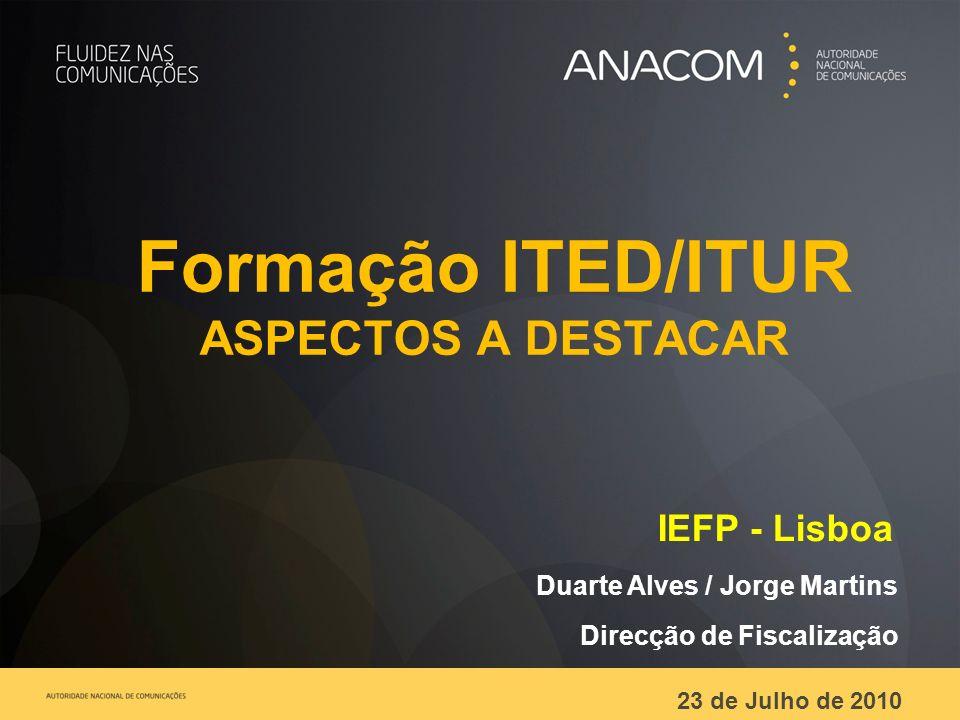 Formação ITED/ITUR ASPECTOS A DESTACAR