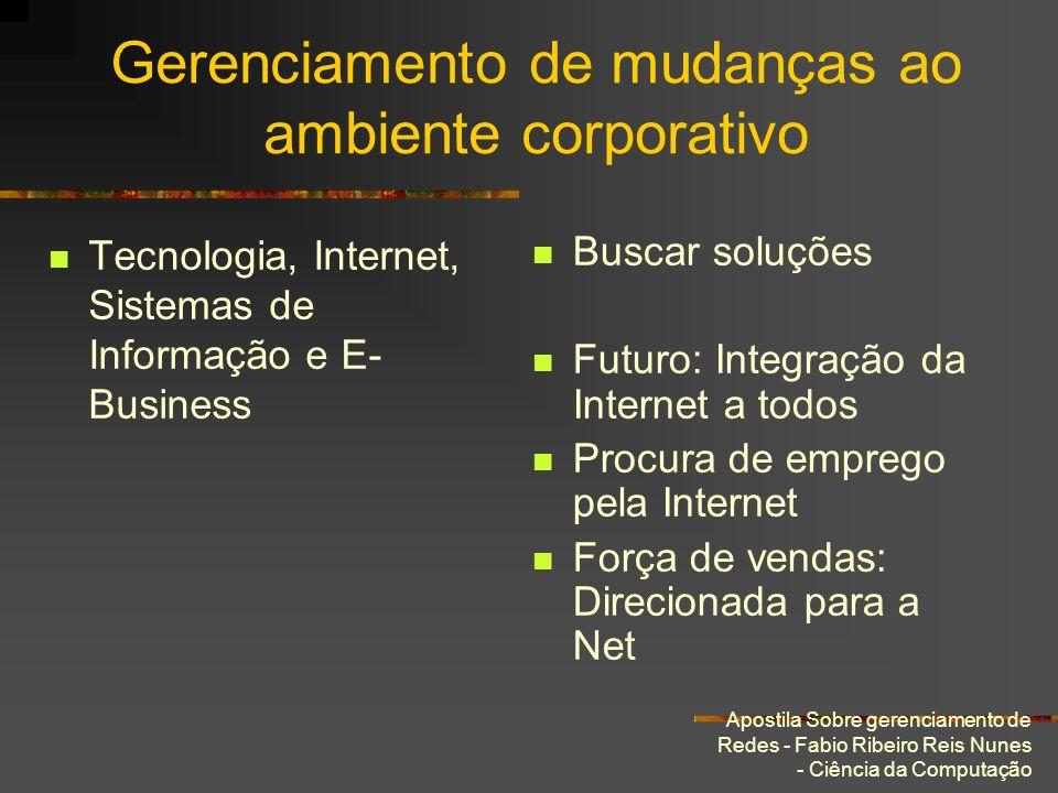 Gerenciamento de mudanças ao ambiente corporativo