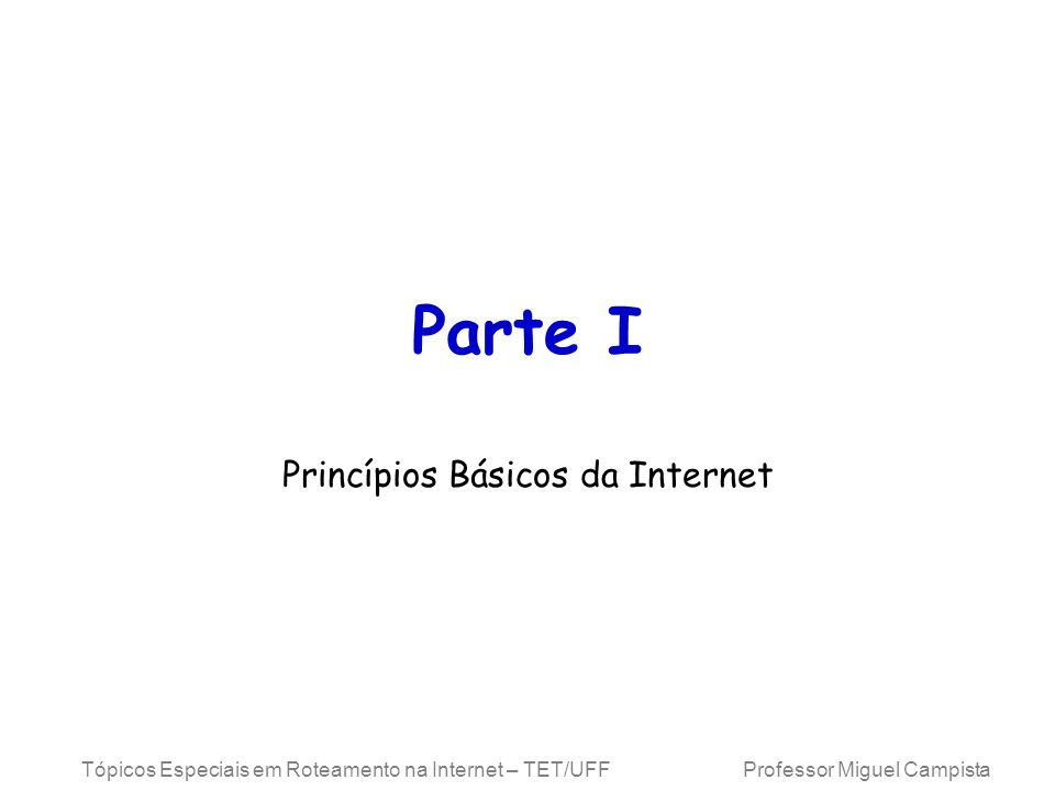 Princípios Básicos da Internet