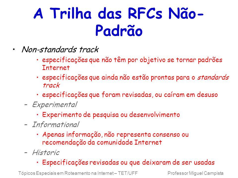 A Trilha das RFCs Não-Padrão