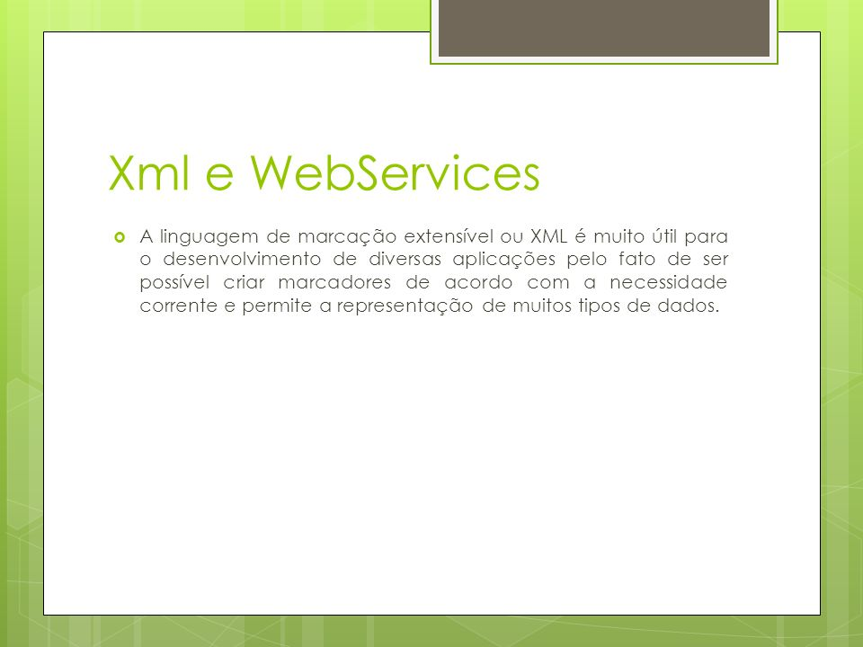 Xml e WebServices