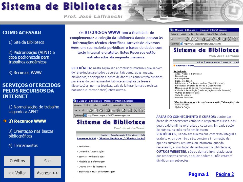 COMO ACESSAR SERVIÇOS OFERECIDOS PELOS RECURSOS DA INTERNET Página 1