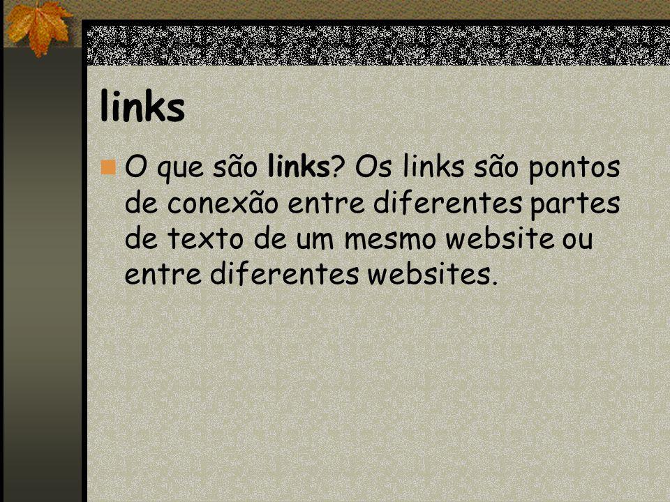 links O que são links.