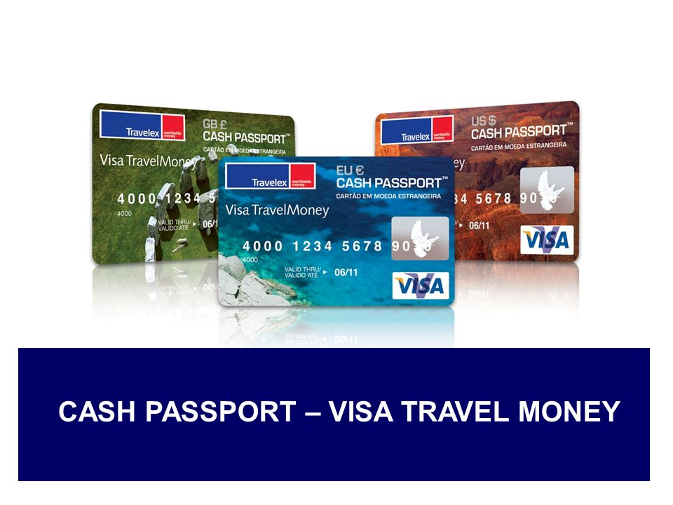 CASH PASSPORT – VISA TRAVEL MONEY