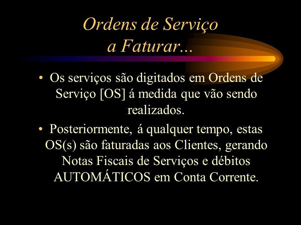 Ordens de Serviço a Faturar...