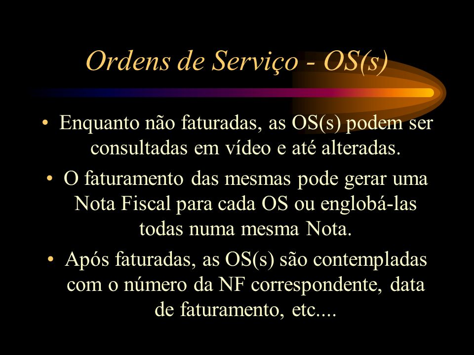 Ordens de Serviço - OS(s)