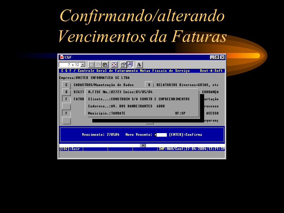 Confirmando/alterando Vencimentos da Faturas