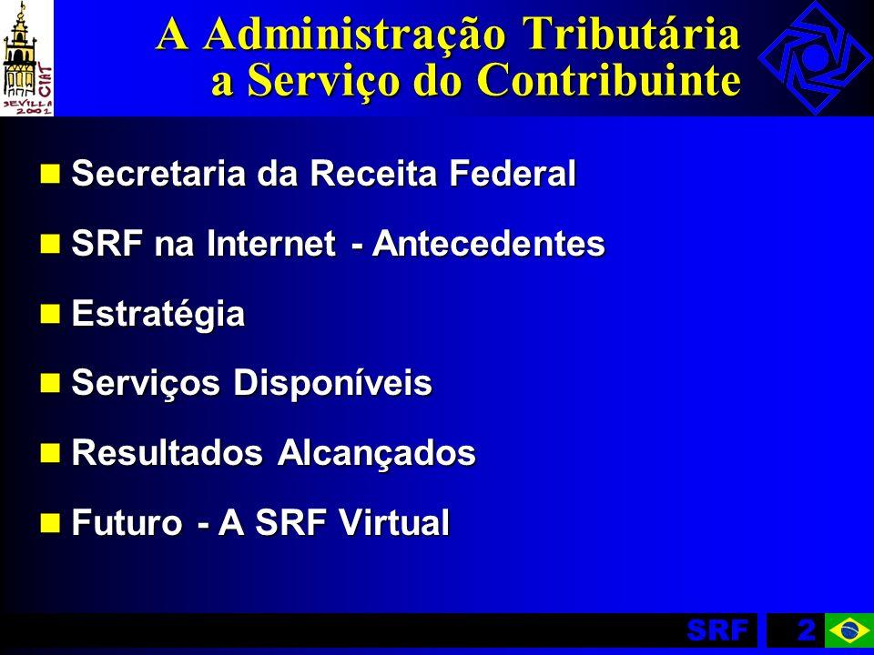 A Administração Tributária a Serviço do Contribuinte