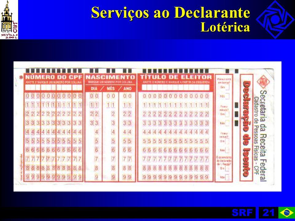 Serviços ao Declarante Lotérica
