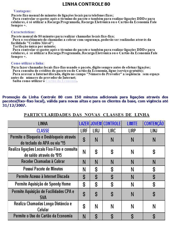 PARTICULARIDADES DAS NOVAS CLASSES DE LINHA