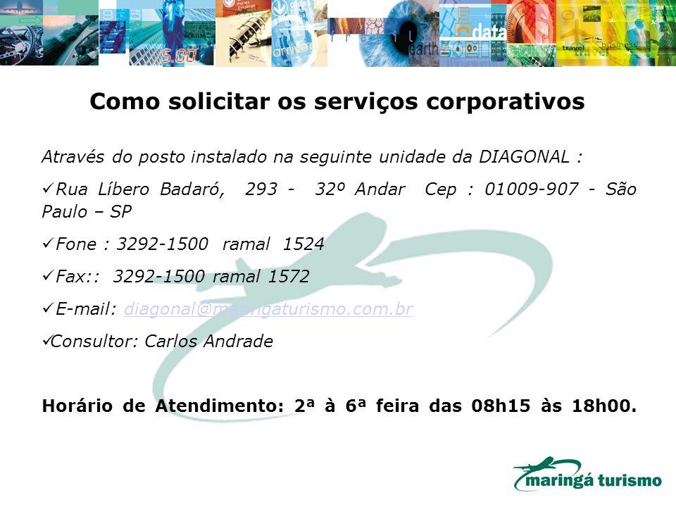 Como solicitar os serviços corporativos