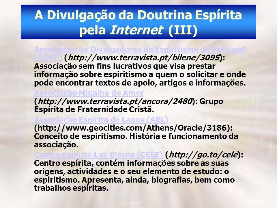 A Divulgação da Doutrina Espírita pela Internet (III)