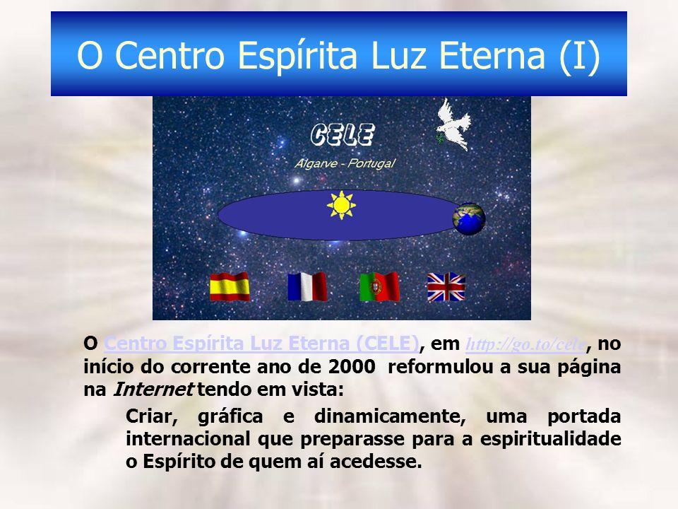 O Centro Espírita Luz Eterna (I)