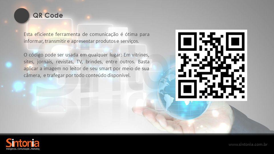 QR Code Esta eficiente ferramenta de comunicação é ótima para informar, transmitir e apresentar produtos e serviços.