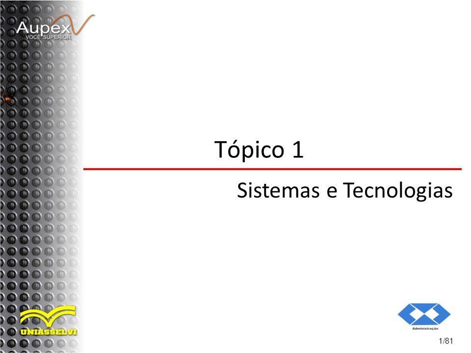 Tópico 1 Sistemas e Tecnologias 1/81